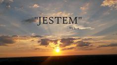 """""""Odpowiedział Bóg Mojżeszowi: JESTEM, KTÓRY JESTEM. I dodał: Tak powiesz synom Izraela: JESTEM posłał mnie do was."""" Wj 3,14"""