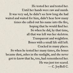 c joybell c he tested her and tested her holy cow these