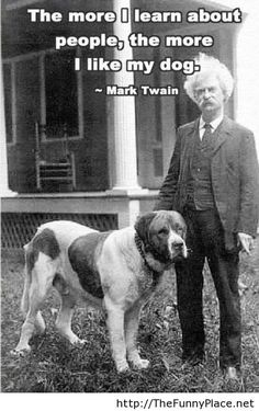 Mark Twain dog quote - Funny Pictures, Awesome Pictures, Funny Images and Pics