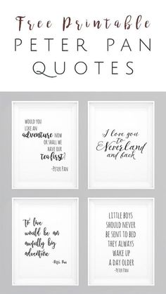 Peter Pan movie quotes FREE Printables - Set of 4 - perfect wall art for nursery. Peter Pan movie quotes FREE Printables - Set of 4 - perfect wall a Peter Pan Movie, Peter Pan Party, Peter Pan Disney, Peter Pan Nursery, Peter Pan Bedroom, Disney Quotes, Disney Songs, Lettering, Wall Art Sets