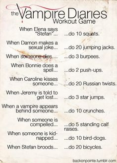 This sounds fun. Need a different TV show or need to start watching The Vampire Diaries. The Vampire Diaries: Workout Game edition! Vampire Diaries Memes, Vampire Diaries Workout, Serie The Vampire Diaries, Vampire Diaries Stefan, Vampire Diaries The Originals, Vampire Diaries Seasons, Fitness Workouts, Tv Show Workouts, Yoga Workouts