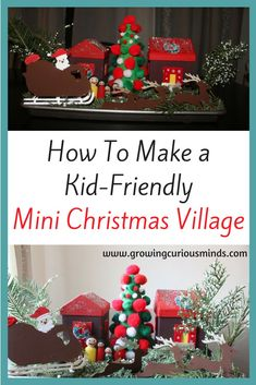 How To Make A Kid-Friendly Mini Christmas Village www.growingcuriousminds.com