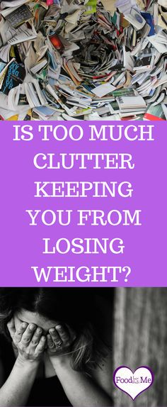 declutter to lose weight; decultter to destress, stop stress eating; simple life equals lighter life