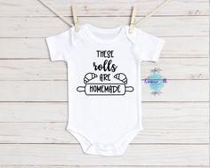 These Rolls Are Homeade Unisex Baby Onesie. Funny Baby Bodysuit. Boy Onesie, Baby Bodysuit, Custom Baby Onesies, Boy First Birthday, Baby Birth, Unisex Baby, Funny Babies, Baby Names, Rolls