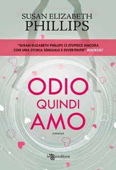 Romance and Fantasy for Cosmopolitan Girls: ODIO QUINDI AMO - Susan Elizabeth Phillips