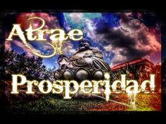 Atrae cuanto deseas a tu vida. Meditación Prosperidad. - YouTube
