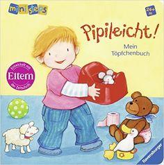 ministeps Bücher: Pipileicht! Mein Töpfchenbuch: Ab 24 Monaten: Amazon.de: Regina Schwarz, Martina Kohl: Bücher
