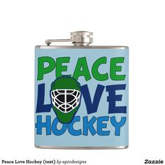 Peace Love Hockey Blue Hip Flasks for a hockey coach, player, goalie, or someone who just likes watching sports. Fun drinking gift for a hockey fan who likes alcohol and playing hockey drinking games.