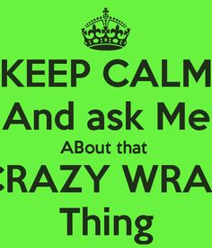 KEEP CALM And ask Me ABout that  CRAZY WRAP Thing ----I LOVE questions, and I LOVE helping people get their sexy back! Message me to try this crazy wrap thing! getwrappedwithkatie@gmail.com