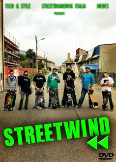 Streetwind Poster!