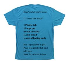 My Perfect T-shirt Softening Brine... by Mandi Meek