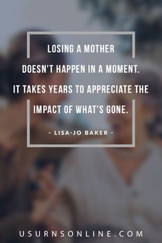 """""""Losing a mother doesn't happen in a moment. It takes years to appreciate the impact of what's gone."""" Expressions of Sympathy On the Loss of a Mother Words Of Sympathy, Sympathy Quotes, Funeral Eulogy, Expressions Of Sympathy, Loss Of Mother, Dealing With Grief, Grief Loss, Words Of Comfort, Memories Quotes"""