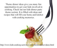 Theme dinner ideas involve kids in the kitchen