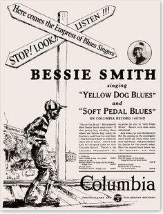 "Columbia Records Ads ""Bessie Smith - Yellow Dog Blues"" ""Soft Pedal Blues"""
