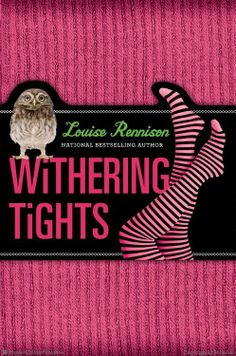 Withering Tights by Louise Rennison. Wow. This is it. This is me growing up. On my own, going to Performing Arts College. This is good-bye, Tallulah, you long, gangly thing, and hellooooo, Lullah, star of stage. Tallulah Casey is ready to find her inner artist. And some new mates. And maybe a boy or two or three.
