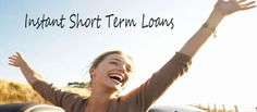 Instant short term loans UK. For more information click here: http://bit.ly/1Rvhb8C