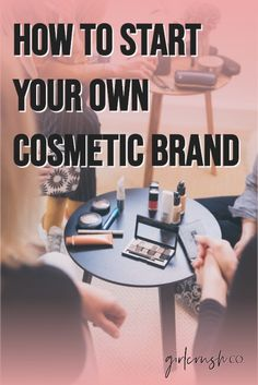 Entering the world of cosmetics can be a very rewarding and exciting venture. With the ability to empower women to feel confident in their skin, cosmetics is a huge industry with enormous growth potential if you are willing to put in the work. Here is how to start your own cosmetic brand in four easy steps. #beauty #beautybusiness #beautybrand #skincare #skincarebrand #cosmeticbusiness #cosmeticbrand #startabusiness