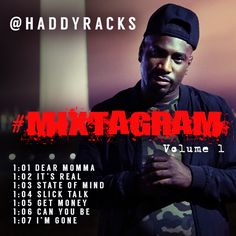 Stream @HaddyRacks' Visual Mixtape '#Mixtagram Volume 1'