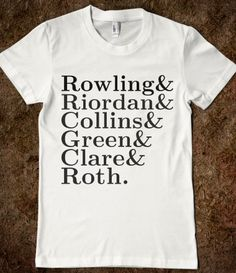 Fandom Book Authors I WANT THIS SHIRT SOOOOO BADLY!!!!!!
