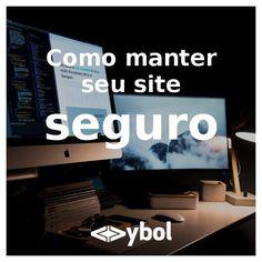 Leia o artigo em: http://ybol.com.br/artigos/como-manter-seu-site-seguro/