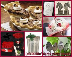 Party ideas!  Derby pie, mint juleps and roses!
