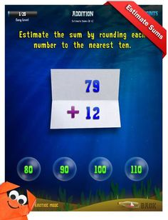 Third Grade Math Apps Common Core-3.OA.8-Solve problems involving 4 operations...8. Solve 2 step...using mental computation/estimation strategies... Addition - Estimate sums Worksheet