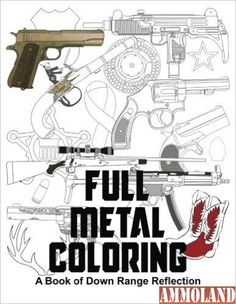 32 best gun coloring pages images on pinterest coloring gun and guns full metal coloring a book of down range reflection paperback by kimberly kolb fandeluxe Choice Image