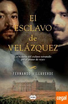 EL ESCLAVO DE VELAZQUEZ Autor: Fernando Villaverde