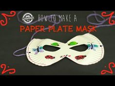 How to Make Paper Plate Masks | Kids Activities Blog