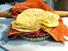 Mexico in my Kitchen: How To Make Flour Tortillas Recipe/Receta de Comó Hacer Tortillas de Harina