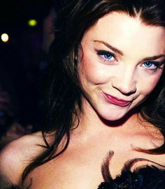Natalie Dormer...thats the look I was talking about