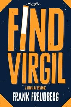 """My review of  """"Find Virgil"""" by Frank Freudberg. Inside the mind of a serial killer."""