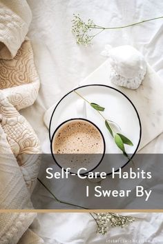 Self-Care Habits I Swear By - It Starts With Coffee - Blog by Neely Moldovan - Lifestyle, Beauty, Parenting, Fitness, Travel Survival Tips, Survival Skills, Coffee Blog, Flaws And All, Babies First Year, I Remember When, Self Care Routine, Ask For Help, Having A Baby
