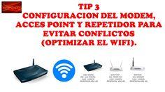TIP 3-EVITAR CONFLICTOS ENTRE MODEM,AP Y REP.-CURSO DE MOVISTAR UNO HFC-CURSO DE TELEVISION POR CABLE El SSID del CM, los Acces Point, los Repetidores deberá...