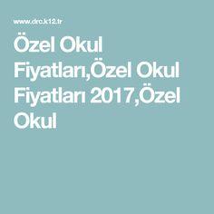 11 En Iyi Ozel Okul Fiyatlari Goruntusu 2017 Istanbul
