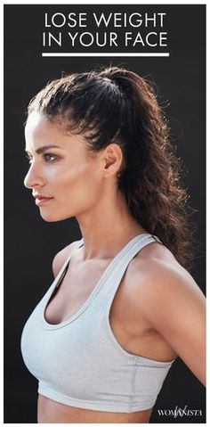 Tired of contouring your face each and every day to achieve beautiful cheekbones? Try these 7 all-inclusive ways to lose weight in your face.