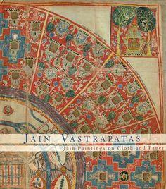 Jain Vastrapatas (Jain Paintings on Cloth and Paper)