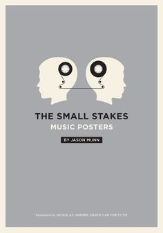Cover of The Small Stakes: Music Posters by Jason Munn, published by Chronicle Books. Available at chroniclebooks.com and thesmallstakes.com.