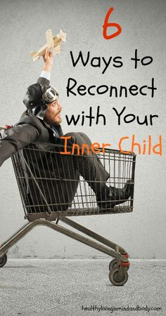 6 Ways to Reconnect With Your Inner Child