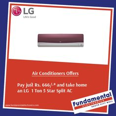 #AirConditioner Pay just Rs. 666/-* and take home an LG Split AC...for more : visit: www.fundamentalelectronics.com