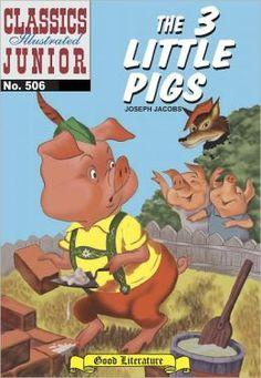 Classic Illustrated Comics in numeracle order | The Three Little Pigs - Classics Illustrated Junior #506 (NOOK Comics ...