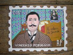 Laurent jacquy. Série timbres, Vincenzo Peruggia. Peinture sur bois.