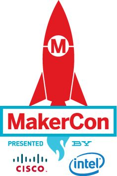 By Makers and for Makers. MakerCon is the epicenter of the maker movement.