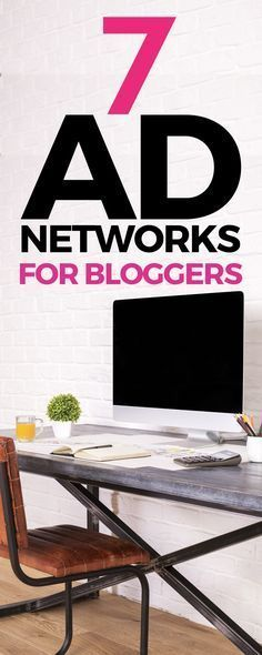 7 Ad Networks to Earn Money on Your Blog - make a great passive income at home with awesome networks like Mediavine and AdThrive. #bloggerhelp #bloggingtips