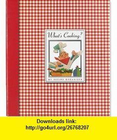 Whats Cooking? Recipe Organizer (Recipe Book, Recipe Keeper) (9781593592837) Virginia Reynolds , ISBN-10: 1593592833  , ISBN-13: 978-1593592837 ,  , tutorials , pdf , ebook , torrent , downloads , rapidshare , filesonic , hotfile , megaupload , fileserve