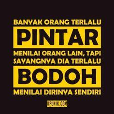 Quotes Sahabat, Quotes Lucu, People Quotes, Wisdom Quotes, Funny Quotes, Life Quotes, Qoutes, Religion Quotes, Genius Quotes