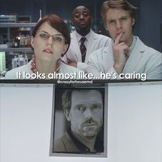 Foreman looks unimpressed, Cameron is scrutinizing every detail, and Chase is seriously contemplating the picture who is his boss. House Jokes, House Funny, Gregory House, I Love House, Good House, House Md Cameron, Best Series, Tv Series, It's Never Lupus