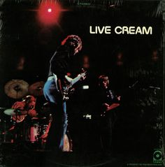 Cream Live Cream on LP The British rock supergroup Cream was formed in and consisted of bassist/singer Jack Bruce, drummer Ginger Baker and guitarist/singer Eric Clapton. Their sound was ch Lp Album, Lp Vinyl, Vinyl Records, Rare Records, Vinyl Art, Rare Vinyl, Cream Cream, Musicals, Libros
