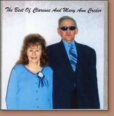 Clarence and Mary Ann Crider: The Best of Clarence and Mary Ann Crider