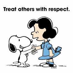 ♥ Treat others with Respect ♥